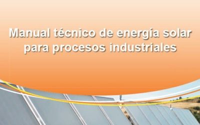 Technical manual of solar energy for industrial processes